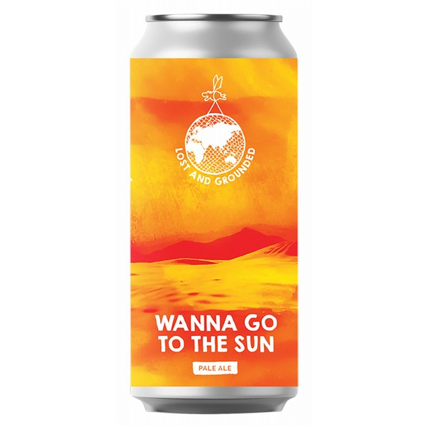 Lost and Grounded Wanna Go to the Sun Cans